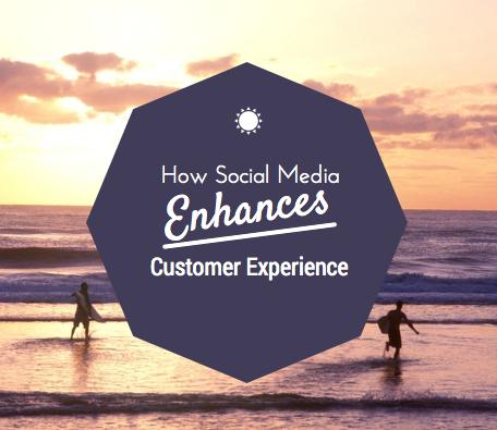 How Social Media Enhances Customer Experience