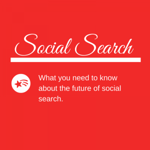 What You Need To Know About Social Search