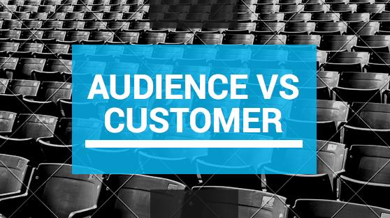 Audience vs Customer