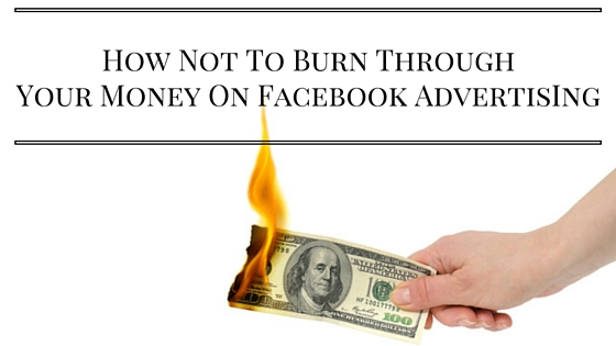 3 Things To Think About Before Starting A Facebook Advertising Campaign